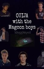 Ouija with the Magcon boys by kingghayes