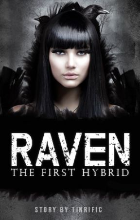 Raven: The First Hybrid by tinrific