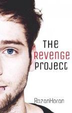The Revenge Project [ #Wattys2015 ] by RazanHoran