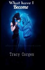 What have I become (skyrim/ESO fanfiction) by Tracy_Corgen77