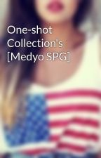 One-shot Collection's [Medyo SPG] by AintNoBiyotch