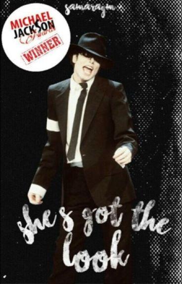 She's got the look | Michael Jackson