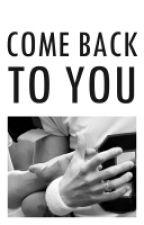 [CHANBAEK] Come Back To You by chanbaexxx