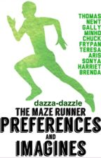 The Maze Runner: Preferences And Imagines by DazzaDazzleDaz