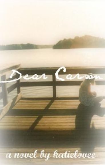 Dear Carson.