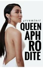 Queen Aphrodite by 4reuminct