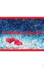 Criminal Hearts by RoyalCheerios
