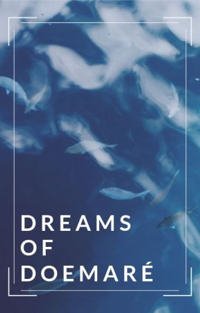 Dreams of Doemaré - A Short Story Collection by minusfractions