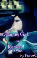 Johnny Gat x Reader (one shot) by TombRaiderLara
