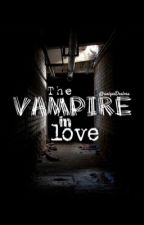 The vampire in love by UniqueDesires
