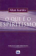 O que é o Espiritismo by AulerSousa