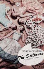 The Dollhouse | H.S. (Tradução para Português) by ImCliffordsBae