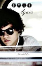 Over Again (One Direction Fan Fiction-Sequel). by DiamondsintheSun