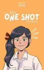 One Shot Stories  by Kieshang