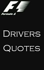 Quotes By F1 Drivers  by VettelGirl
