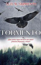 TORMENTO por L.M. Sarmiento by LuisMSarmiento