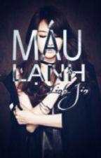 Máu Lạnh - Linh Jin aka GiaDiLinh by linhh_LBB