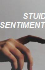 stupid sentiment . lrh by cmdlrh