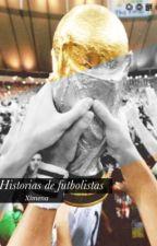 Historias de futbolistas |one shots by chicharitobabe