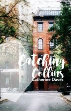 Catching Collins by inveigled