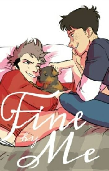 Fine By Me [JeanMarco]