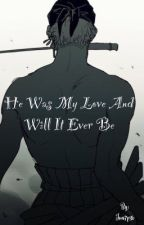He was my love, and will it ever be [Abgebrochen] by Jun7p3r