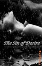 The Sin of Desire by monzuno