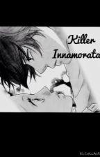 Killer innamorata by lulu2194