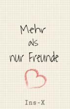 Mehr als nur Freunde {Zomdado FF} by MORL33