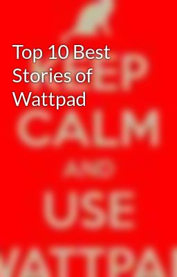 Top 10 Best Stories of Wattpad