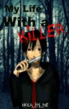 My Life With a Killer (Jimmy Casket. VenturianTale Fanfiction) by hola_its_me