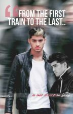 """From the first train, to the last..."" [A One Direction Fanfiction] by RidaZaidi"