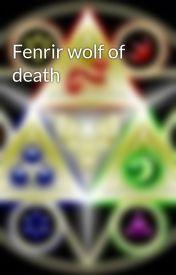 Fenrir wolf of death by aidkvndfj