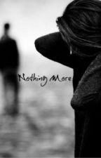 Nothing More by CageMyDemons