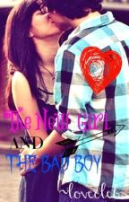 The new girl and the bad boy by lovecelebs