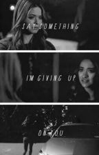 """I loved her against all discouragement that could be"" by Emison-fanfictions"