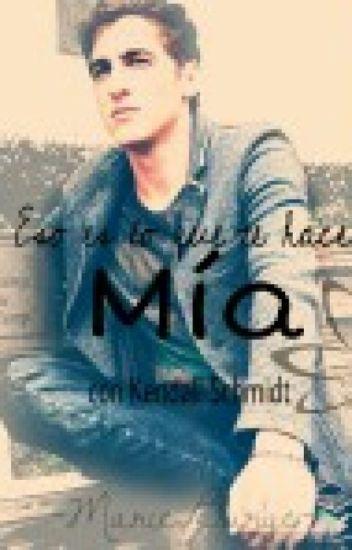"""Mía"" con Kendall Schmidt♥"