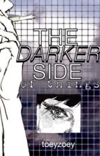The Darker Side Of Things • [kamigami no asobi] by toeyzoey