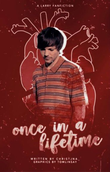 Once in a Lifetime [Larry Stylinson]