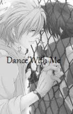 Dance With Me (boyxboy) by Magykal
