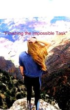 Finishing the Impossible Task by dancer249