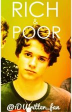 Rich And Poor || Brad Simpson Fanfic || by 1DWritter_fan