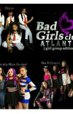 Bad Girls Club : Girl Group Edition by toomuchquality