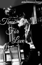 Time for Love by mrsbriannabreezy