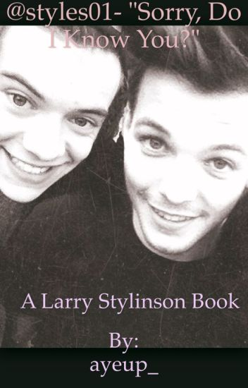 "@Styles01- ""Sorry, do I know you?"" ~ LarryStylinson"