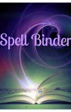 Spell Binder by graygirl