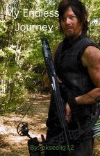 My Endless Journey {Daryl Dixon/Walking Dead fan fiction} by pkseelig12