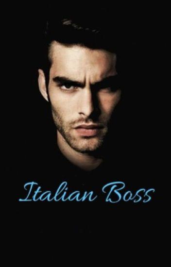 Italian Boss... Or Stalker