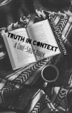 Truth In Context by SanctionedHell