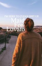 Maid For Lovato by nashlaboricua